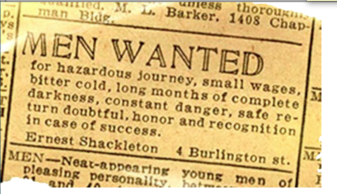 Shackleton had to turn down thousands of guys who answered this ad.